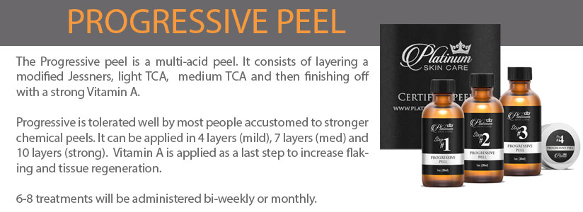 The Progressive peel is a multi-acid peel. It consists of layering a modified Jessners, light TCA,  medium TCA and then finishing off with a strong Vitamin A.  Progressive is tolerated well by most people accustomed to stronger chemical peels. It can be applied in 4 layers (mild), 7 layers (med) and 10 layers (strong).  Vitamin A is applied as a last step to increase flaking and tissue regeneration.    6-8 treatments will be administered bi-weekly or monthly.