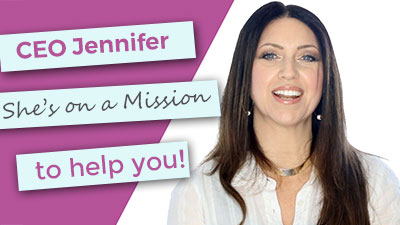 What is CEO Jennifers Mission